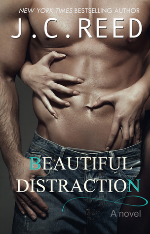 Review: 'Beautiful Distraction' by J.C. Reed