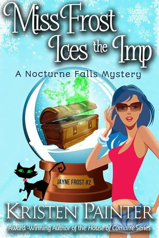 ARC Review: 'Miss Frost Ices the Imp' by Kristen Painter