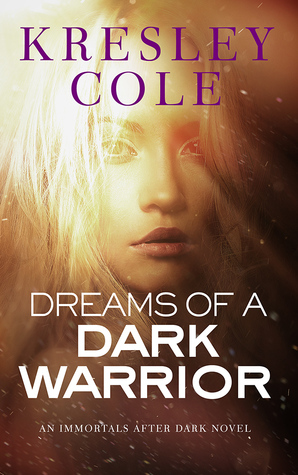 Review: 'Dreams of a Dark Warrior' by Kresley Cole
