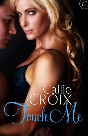 Review: 'Touch Me' by Callie Croix