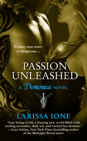 "Review – ""Passion Unleashed"" by Larissa Ione"