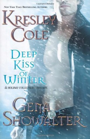 Review – 'Deep Kiss of Winter' by Kresley Cole & Gena Showalter