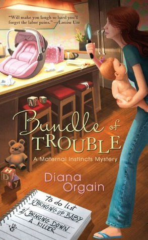 Review: 'Bundle of Trouble' by Diana Orgain