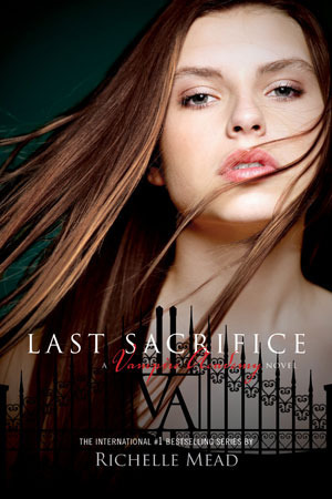 Review: 'Last Sacrifice' by Richelle Mead