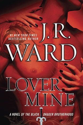 Review – 'Lover Mine' by J.R. Ward