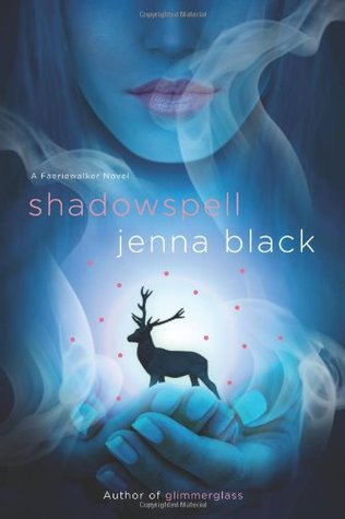 Review: 'Shadowspell' by Jenna Black