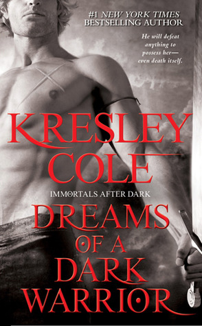 Review – 'Dreams of a Dark Warrior' by Kresley Cole