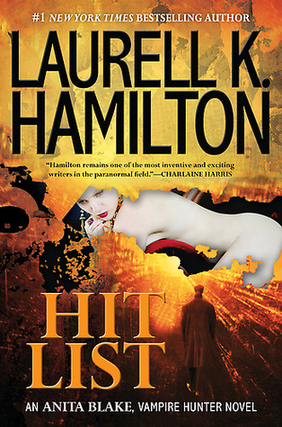 Review: 'Hit List' by Laurell K. Hamilton