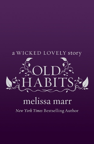 Review: 'Old Habits' by Melissa Marr