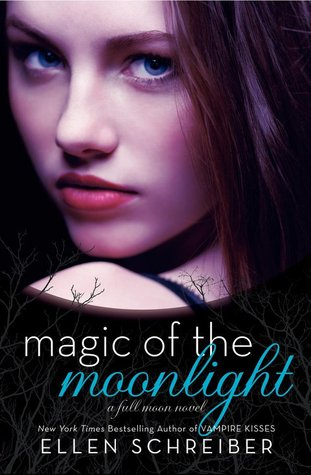 Review: 'Magic of the Moonlight' by Ellen Schreiber