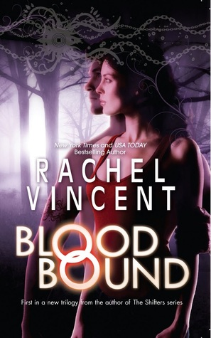 Review – 'Blood Bound' by Rachel Vincent