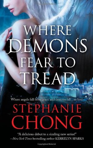 Review – 'Where Demons Fear to Tread' by Stephanie Chong