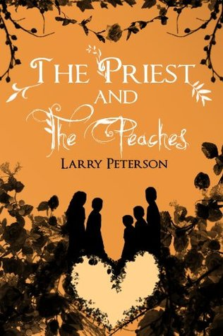 Review: 'The Priest and the Peaches' by Larry Peterson