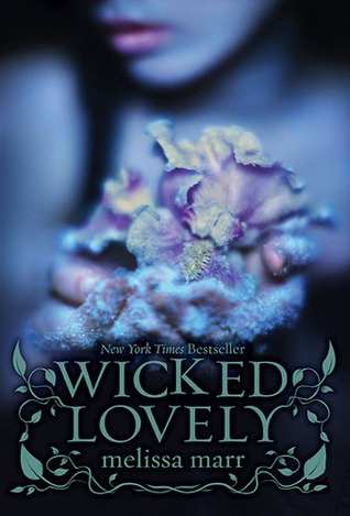Review – 'Wicked Lovely' by Melissa Marr