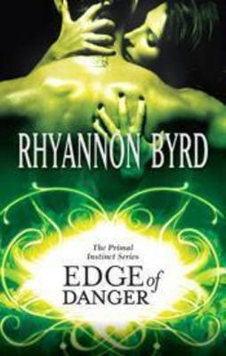 Review: 'Edge of Danger' by Rhyannon Byrd