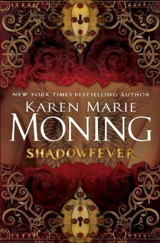 Review: 'Shadowfever' by Karen Marie Moning
