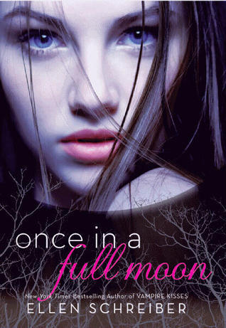 Review – 'Once in a Full Moon' by Ellen Schreiber