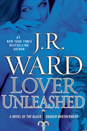 Review – 'Lover Unleashed' by J.R. Ward