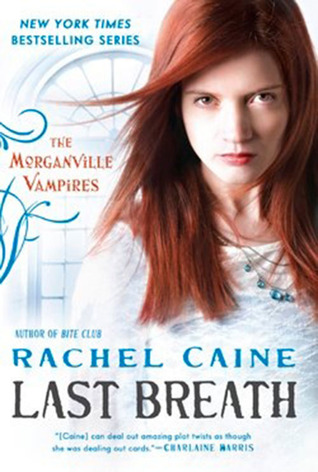 Review: 'Last Breath' by Rachel Caine