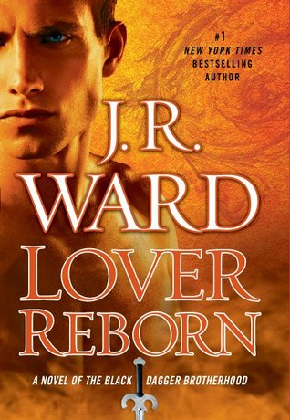 Review: 'Lover Reborn' by J.R. Ward