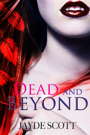 Review: 'Dead and Beyond' by Jayde Scott
