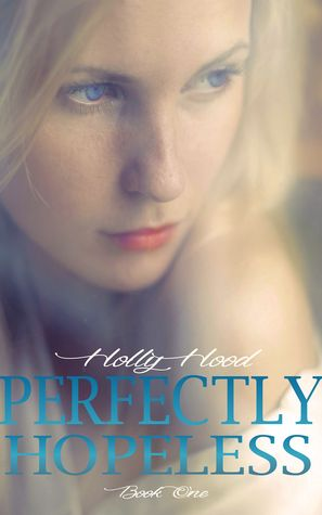 Review: 'Perfectly Hopeless' by Holly Hood