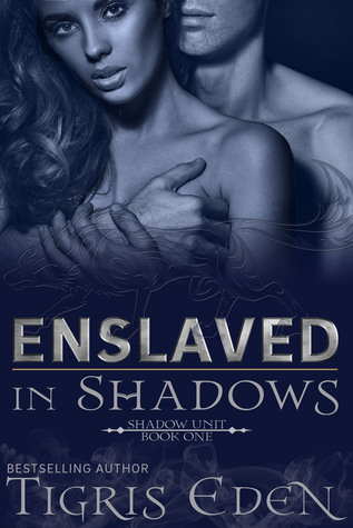 Review: 'Enslaved in Shadows' by Tigris Eden
