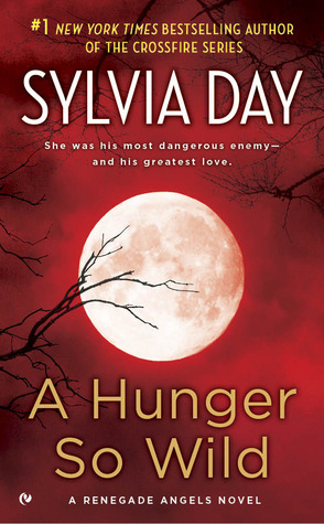 Review: 'A Hunger So Wild' by Sylvia Day