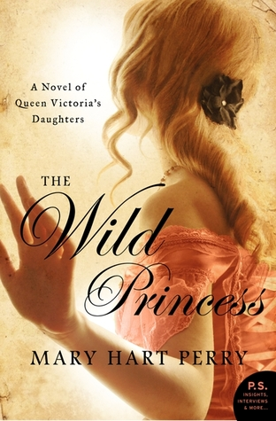 Review: 'The Wild Princess' by Mary Hart Perry