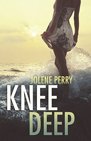 Review: 'Knee Deep' by Jolene Perry
