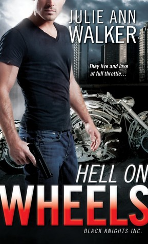 ARC Review: 'Hell on Wheels' by Julie Ann Walker
