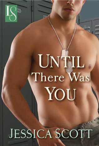 ARC Review: 'Until There was You' by Jessica Scott