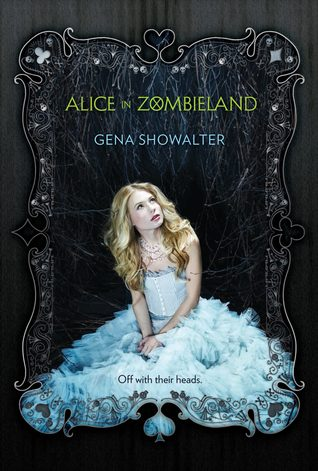 Review: 'Alice in Zombieland' by Gena Showalter