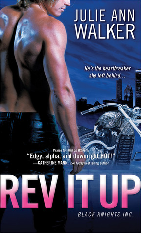 ARC Review: 'Rev it Up' by Julie Ann Walker