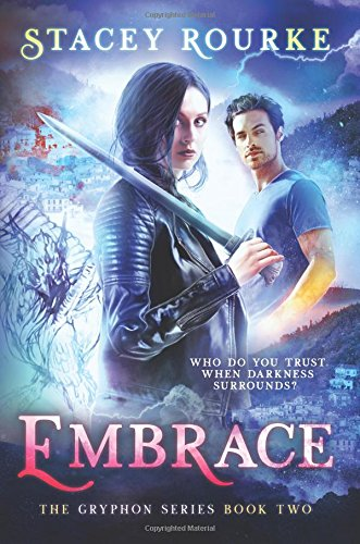 Review: 'Embrace' by Stacey Rourke