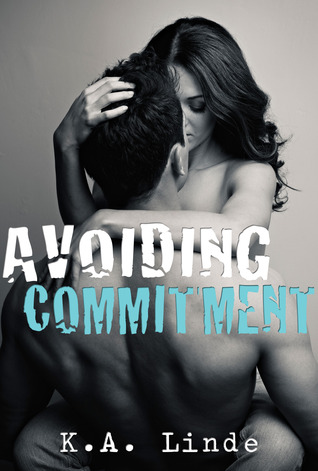 Review: 'Avoiding Commitment' by K.A. Linde