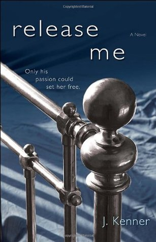ARC Review: 'Release Me' by J. Kenner