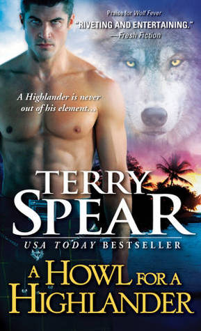 ARC Review: 'A Howl for a Highlander' by Terry Spear