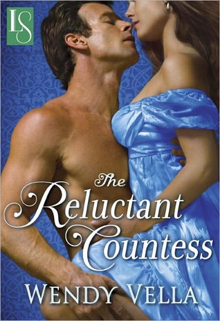 ARC Review: 'The Reluctant Countess' by Wendy Vella