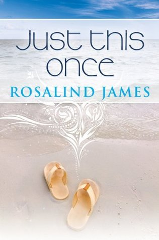 Review: 'Just this Once' by Rosalind James