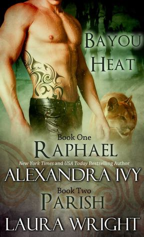 Review: 'Raphael/Parish' by Alexandra Ivy & Laura Wright