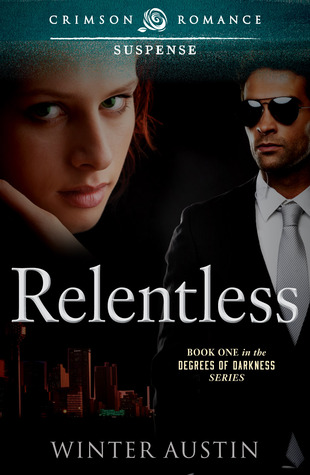 ARC Review: 'Relentless' by Winter Austin