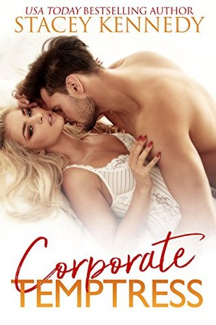 Review: 'Corporate Temptress' by Stacey Kennedy