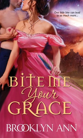 ARC Review: 'Bite Me, Your Grace' by Brooklyn Ann