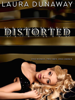 Review: 'Distorted' by Laura Dunaway