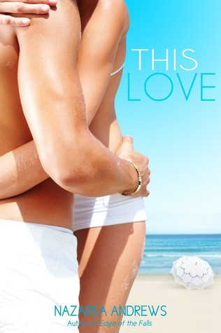 Review: 'This Love' by Nazarea Andrews