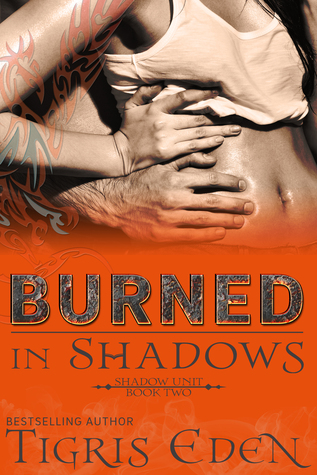 Review: 'Burned in Shadows' by Tigris Eden