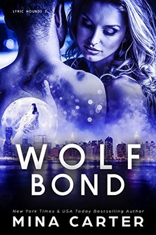 Review: 'Wolf Bond' by Mina Carter