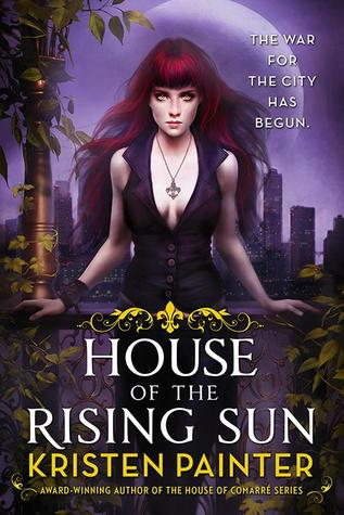 ARC Review: 'House of the Rising Sun' by Kristen Painter