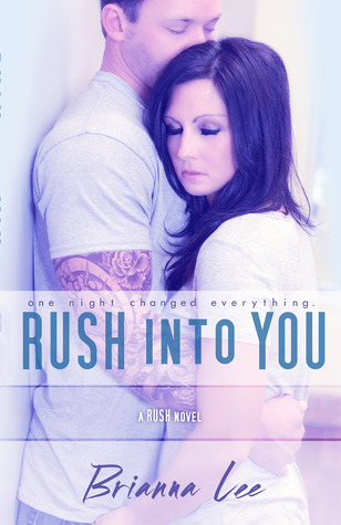Review: 'Rush Into You' by Brianna Lee